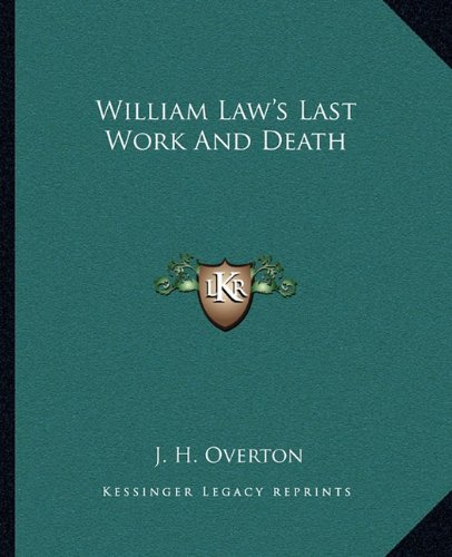 william-laws-last-work-and-death