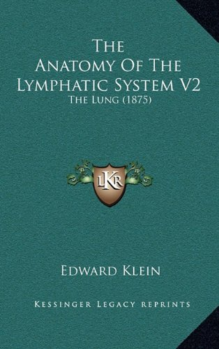 the-anatomy-of-the-lymphatic-system-v2-the-lung-1875