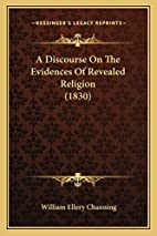A Discourse On The Evidences Of Revealed…