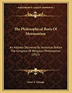 The philosophical basis of Mormonism: An…