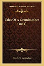 Tales of a Grandmother (1841) by Mrs. A. C.…