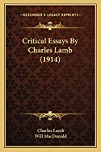 Critical Essays By Charles Lamb (1914) by…