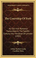 The Courtship Of Ferb: An Old Irish Romance…