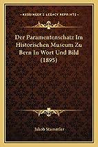 Der Paramentenschatz Im Historischen Museum…