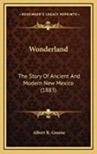 Wonderland: the story of ancient and modern…