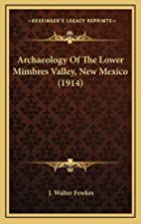 Archaeology Of The Lower Mimbres Valley, New…
