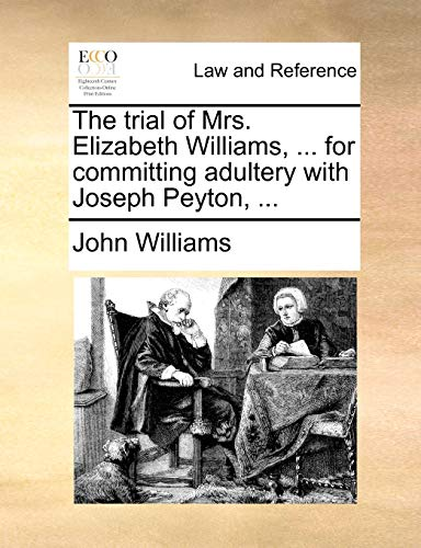 the-trial-of-mrs-elizabeth-williams-for-committing-adultery-with-joseph-peyton
