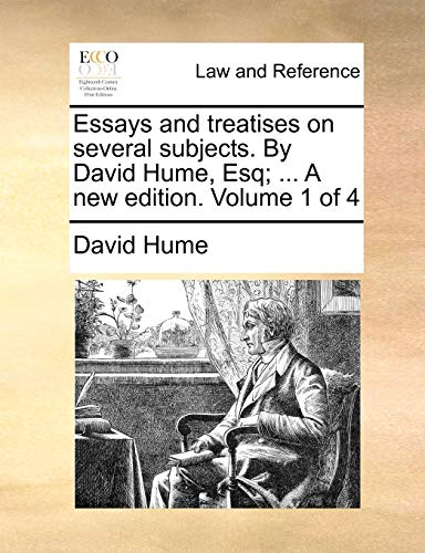 essays-and-treatises-on-several-subjects-by-david-hume-esq-a-new-edition-volume-1-of-4