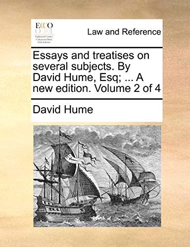 essays-and-treatises-on-several-subjects-by-david-hume-esq-a-new-edition-volume-2-of-4