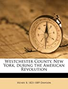 Westchester County, New York, during the…
