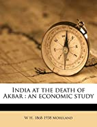 India at the death of Akbar: an economic…