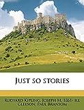 Kipling, Rudyard: Just so stories