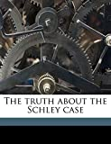 Waltari, Mika: The truth about the Schley case
