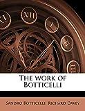 Botticelli, Sandro: The work of Botticelli