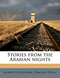 Housman, Laurence: Stories from the Arabian nights
