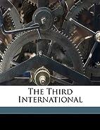 The Third International by Souvarine Boris
