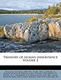 Thomas, Lewis: Treasury of human inheritance Volume 2