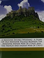 A Minisink Double Wedding: A Story of Old…
