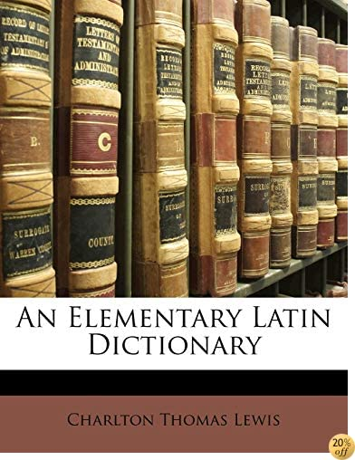 TAn Elementary Latin Dictionary