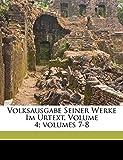 Gotthelf, Jeremias: Volksausgabe Seiner Werke Im Urtext, Volume 4;volumes 7-8 (German Edition)