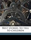 Bryant Sara Cone: Best stories to tell to children