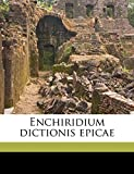 Leeuwen, Jan van: Enchiridium dictionis epicae (Latin Edition)