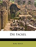 Kraus, Karl: Die Fackel (German Edition)