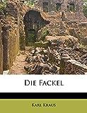 Kraus, Karl: Die Fackel (German Edition)