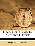 Farrington, Benjamin: Head And Hand In Ancient Greece