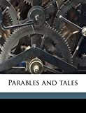 Hake, Thomas Gordon: Parables and tales