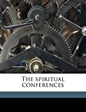 Francis de Sales: The spiritual conferences