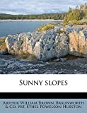 Hueston Ethel Powelson: Sunny slopes