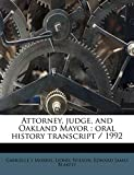 Wilson, Lionel: Attorney, judge, and Oakland Mayor: oral history transcript / 199
