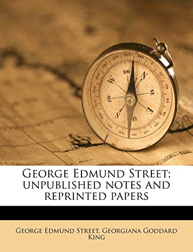 george-edmund-street-unpublished-notes-and-reprinted-papers