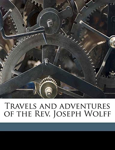 travels-and-adventures-of-the-rev-joseph-wolff