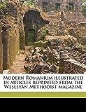Osborn, George: Modern Romanium illustrated in articles reprinted from the Wesleyan Methodist magazine
