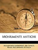Lincei, Accademia Nazionale Dei: Monumenti antichi Volume 4, pt.1 (Italian Edition)