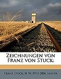 Stuck, Franz: Zeichnungen Von Franz Von Stuck; (German Edition)