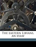 The eastern Libyans, an essay by Oric Bates
