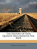 Cervantes, Miguel De.: The History Of Don Quixote Dela Mancha Vol XXIX