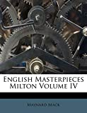 Mack, Maynard: English Masterpieces Milton Volume IV
