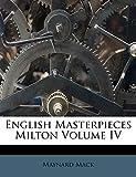 Mack, Maynard: English Masterpieces Milton Volume IV