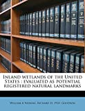 Niering, William A: Inland wetlands of the United States: evaluated as potential registered natural landmarks