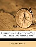 Katz, David: Feelings And EmotionsThe Writtenberg Symposium.