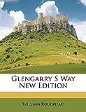 Roughead, William: Glengarry S Way New Edition