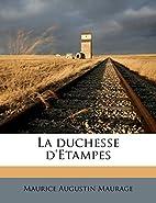 La Duchesse D'Etampes by Maurice…