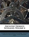 Italy): Archivio Storico Siciliano, Volume 4 (Italian Edition)