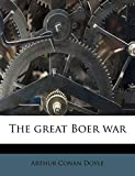 Doyle, Arthur Conan: The great Boer war