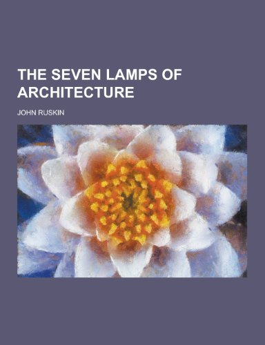 the-seven-lamps-of-architecture