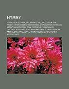 Hymny: Hymn, Oda Do Rado CI, Hymn O Mi O CI,…